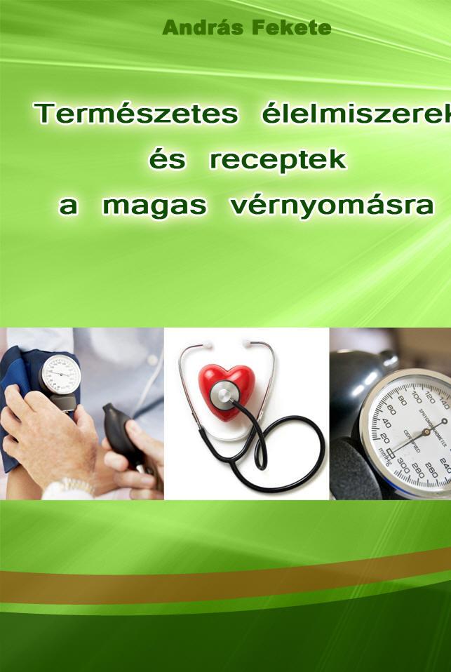 a hagyományos orvoslás magas vérnyomása és annak receptjei 2 és 3 fokos magas vérnyomás különbségek